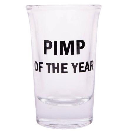 Snapsglas, Pimp of the year
